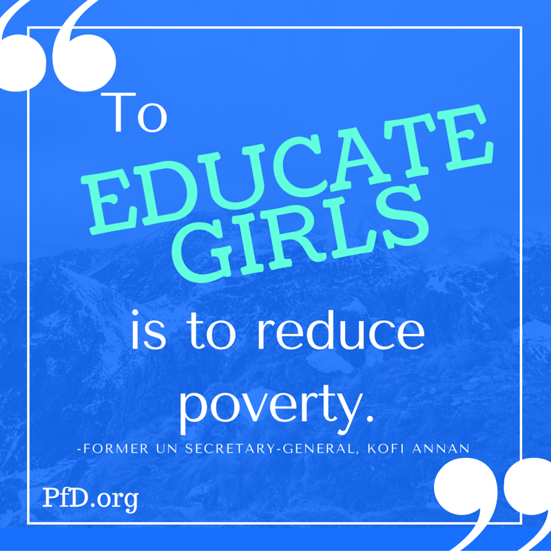 To educate girls is to reduce poverty